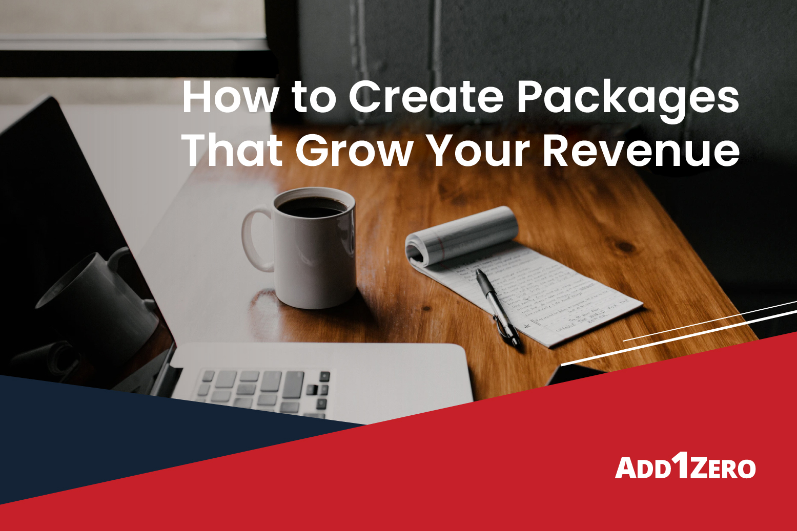 How to Create Packages That Grow Your Revenue