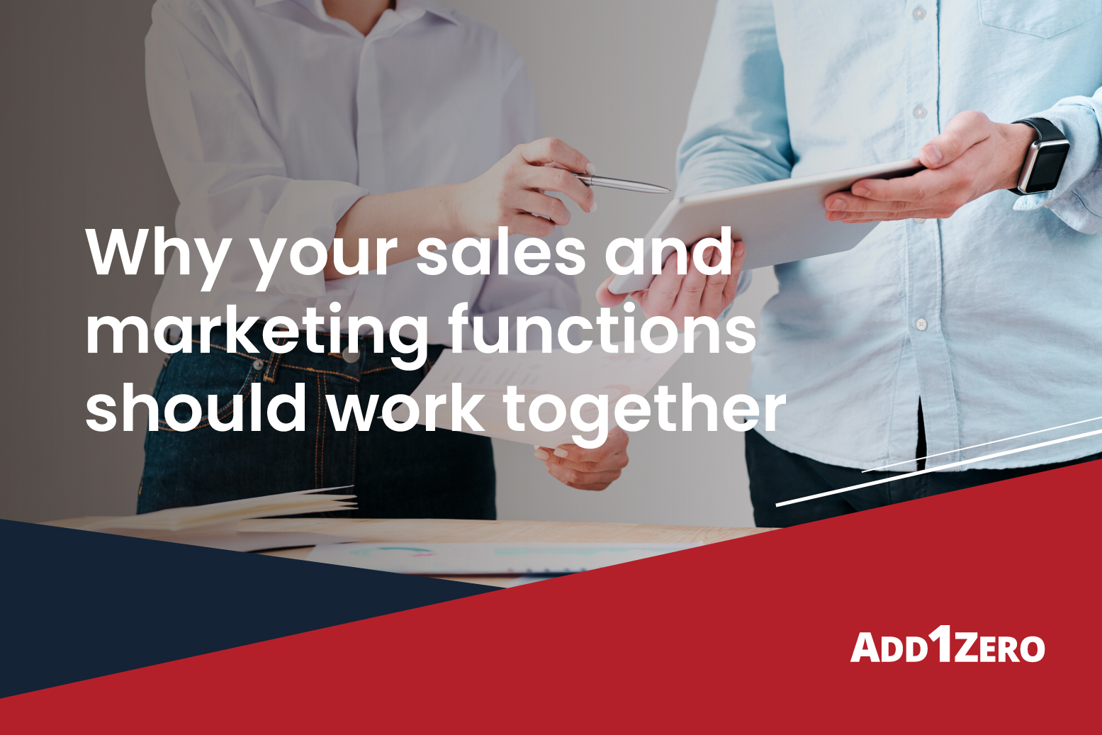Don't keep your sales and marketing functions separate